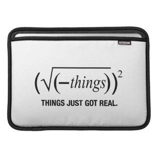 things just got real MacBook air sleeve