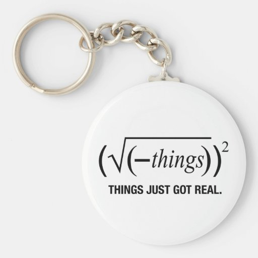 things just got real keychains