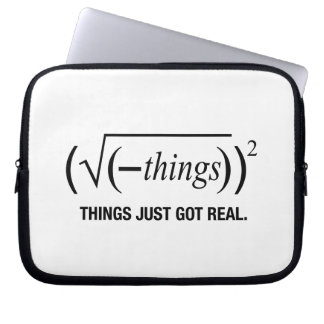 things just got real computer sleeve