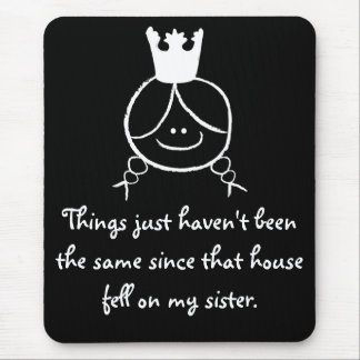 Things just haven't been the same... mouse pad