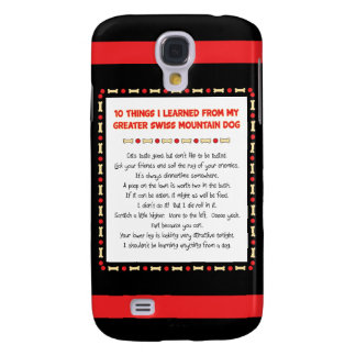 Things Learned From My Greater Swiss Mountain Dog Samsung Galaxy S4 Cover
