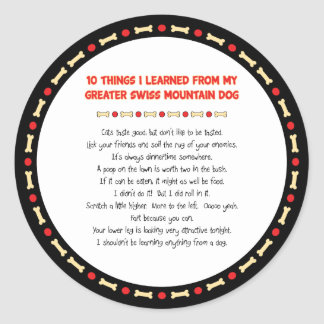 Things Learned From My Greater Swiss Mountain Dog Round Sticker