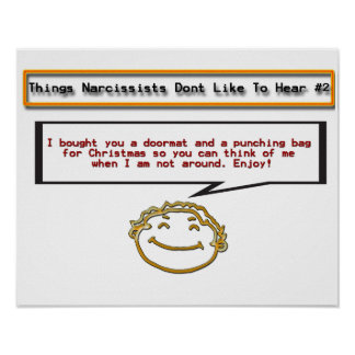 Things Narcissists Don't Like to Hear 2 Poster