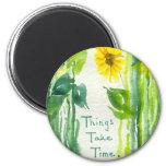 Things Take Time Sunflower Painting Fridge Magnet