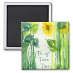 Things Take Time Sunflower Painting Magnets