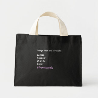 Things that are Invisible:, JusticeRespectDigni... Mini Tote Bag