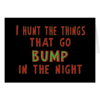 Things That Go Bump In the Night Card