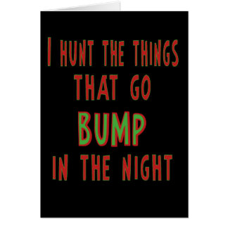 Things That Go Bump In the Night Greeting Cards
