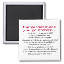 Things that make you go hmmm... refrigerator magnet