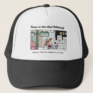 Things We Love About Pittsburgh - The Strip-T's! Trucker Hat
