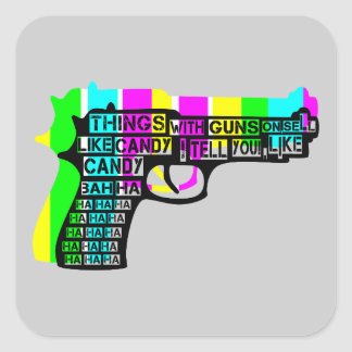 Things With Guns On Square Sticker