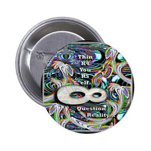 Think4Yoursel&QuestionReality Pinback Button