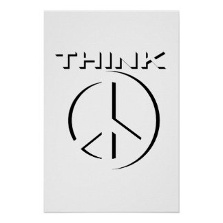 """THINK"" 24x36 Poster (Peace)"