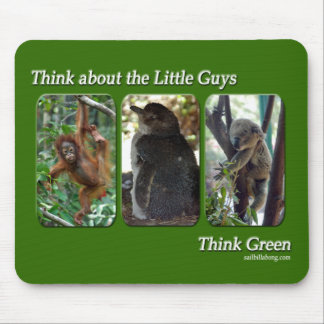 Think about the Little Guys Mousepad