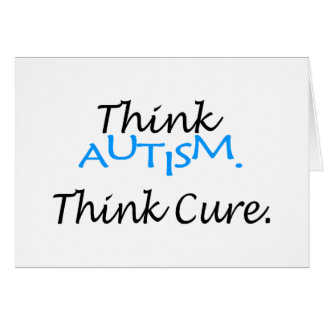 Think Autism, Think Cure Card