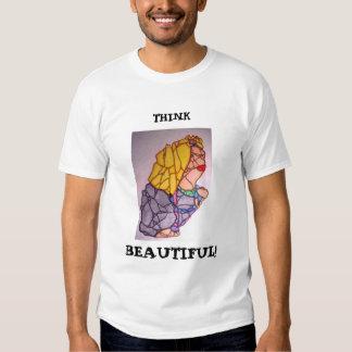 THINK , BEAUTIFUL! TEE SHIRT