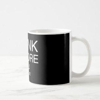 Think Before You Believe (Black) Coffee Mugs