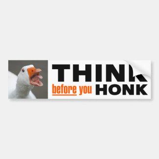 Think Before You Honk Car Bumper Sticker