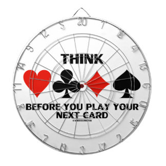 Think Before You Play Your Next Card (Card Suits) Dart Boards