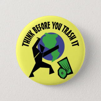 Think Before You Trash It Button