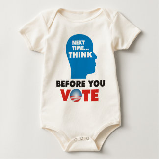 THINK BEFORE YOU VOTE BABY BODYSUIT
