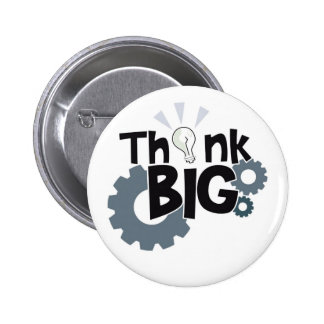 Think Big Button