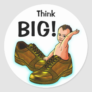 Think BIG! Classic Round Sticker
