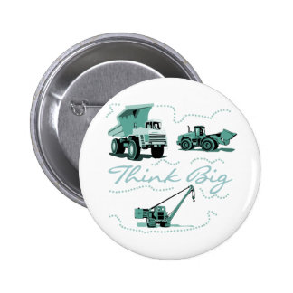 Think Big Construction T-shits and Gifts Button