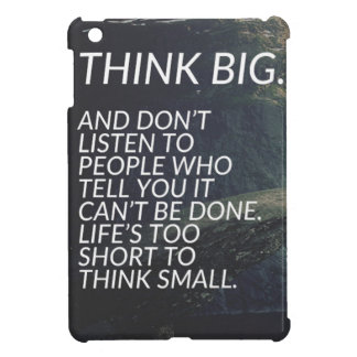 THINK BIG - Inspirational Words Case For The iPad Mini
