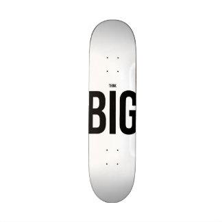 Think BIG Skateboard Deck