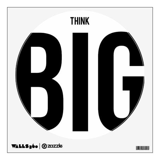 Think BIG Wall Sticker