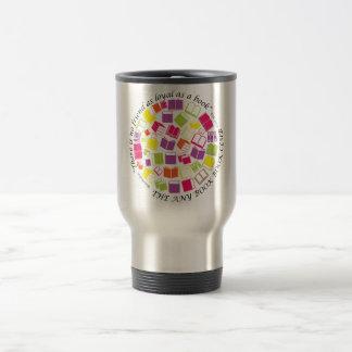 Think Bookish and Drink Sensibly Travel Mug