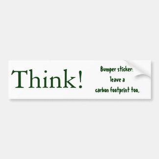 Think!, Bumper stickersleave a carbon footprint... Bumper Sticker
