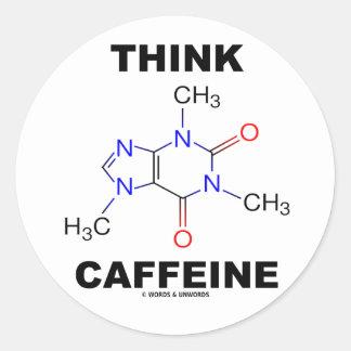 Think Caffeine (Caffeine Chemical Molecule) Round Sticker