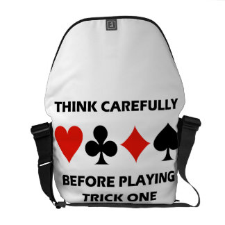 Think Carefully Before Playing Trick One (Bridge) Messenger Bag