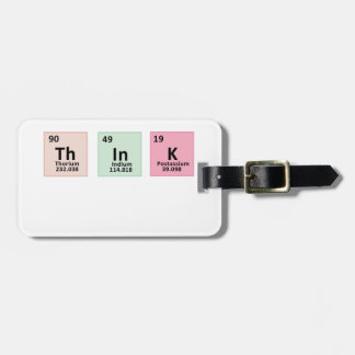 Think - Chemistry Bag Tag