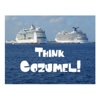 Think Cozumel! Postcard
