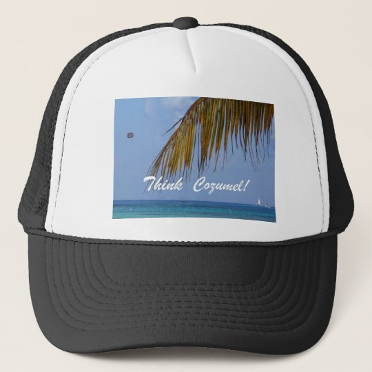 Think Cozumel! Trucker Hat