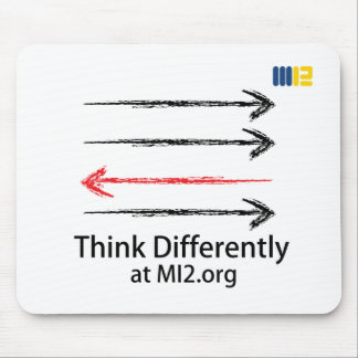 Think Differently - Headed In The Right Direction Mouse Pad