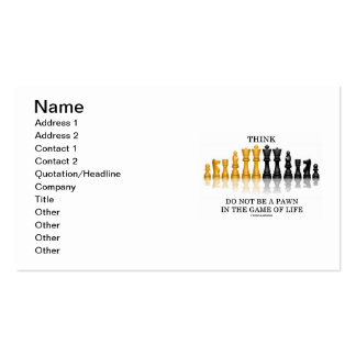Think Do Not Be A Pawn In The Game Of Life (Chess) Double-Sided Standard Business Cards (Pack Of 100)