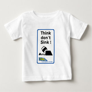 Think Don't Sink, Traffic Sign, UK Baby T-Shirt