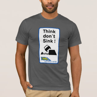 Think Don't Sink, Traffic Sign, UK T-Shirt