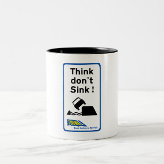 Think Don't Sink, Traffic Sign, UK Two-Tone Coffee Mug