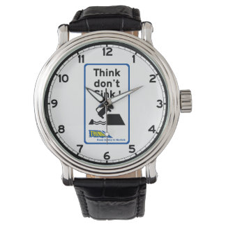 Think Don't Sink, Traffic Sign, UK Wristwatches