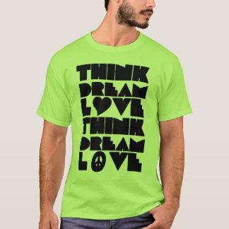 Think Dream Love Tee
