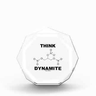 Think Dynamite (Chemical Nitroglycerin Molecule) Acrylic Award