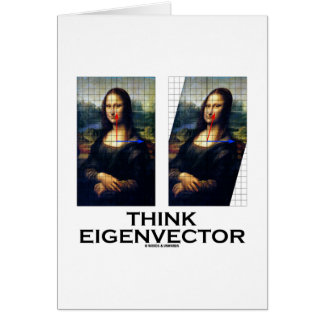 Think Eigenvector (Mona Lisa Restored) Greeting Card