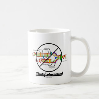 Think Epigenetics! (Cross Out DNA Replication) Coffee Mug
