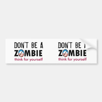 Think for yourself car bumper sticker
