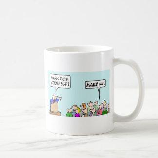 Think for yourself!  Make me! Coffee Mug